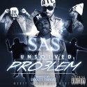 SAS - Unsolved Problems mixtape cover art