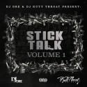 Stick Talk mixtape cover art