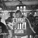 Straight Outta Atlanta mixtape cover art