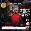 Dell Cashtro - The Cancer 3 mixtape cover art