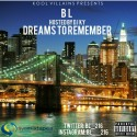 BL - Dreams To Remember mixtape cover art