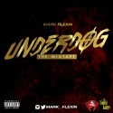 Mark Flexxin - Under Dog mixtape cover art