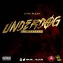 Mark Flexxin - Under Dog mixtape cover art