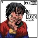 Yung Heir - I'm Leanin' mixtape cover art