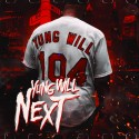 Yung Will - Yung Will Next mixtape cover art