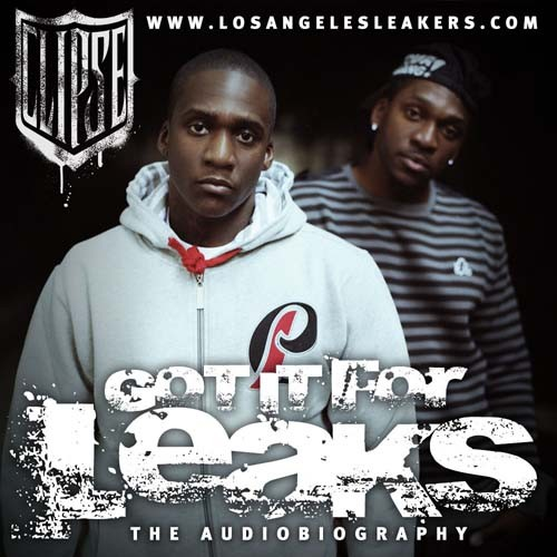 The Clipse - Got It For Leaks Mixtape (The Audio Biography)