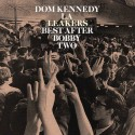 Dom Kennedy - Best After Bobby Two mixtape cover art