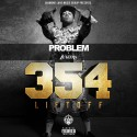 Problem - 354 Lift Off mixtape cover art