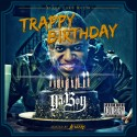 Ya Boy - Trappy Birthday mixtape cover art