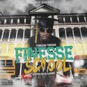 Foreign Finesse - Finesse School mixtape cover art