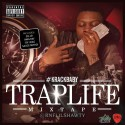 Krack Baby - Trap Life mixtape cover art