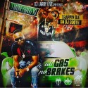 Trappin Out Da DJ Booth: All Gas No Brakes (Hosted By MoneyBagg Yo) mixtape cover art