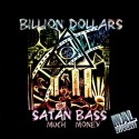 Billion Dollars - Satan Bass EP mixtape cover art