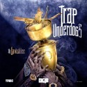 Trap Underdogs mixtape cover art