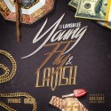 Young, Fly & Lavish mixtape cover art