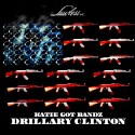 Katie Got Bandz - Drillary Clinton mixtape cover art