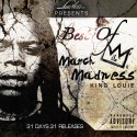 King Louie - Best Of March Madness mixtape cover art