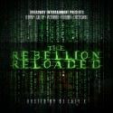 Broadway Entertainment Presents The Rebellion Reloaded mixtape cover art