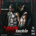 Dew Hi & Gangsta - No Lackin mixtape cover art
