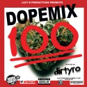 Dope Mix 100 mixtape cover art