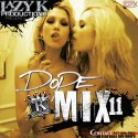 Dope Mix 11 mixtape cover art