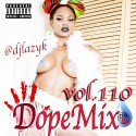 Dope Mix 110 mixtape cover art