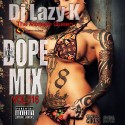 Dope Mix 116 mixtape cover art