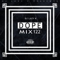 Dope Mix 122 mixtape cover art