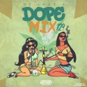Dope Mix 129 mixtape cover art