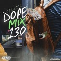 Dope Mix 130 mixtape cover art