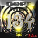 Dope Mix 134 mixtape cover art