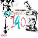 Dope Mix 140 mixtape cover art