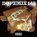 Dope Mix 145 mixtape cover art