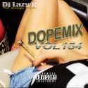Dope Mix 154 mixtape cover art