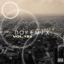 Dope Mix 182 mixtape cover art