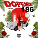 Dope Mix 186 mixtape cover art