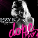 Dope Mix 2 mixtape cover art