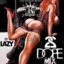 Dope Mix 22 mixtape cover art