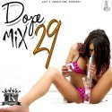 Dope Mix 29 (Hosted By Johnny Cinco) mixtape cover art