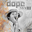 Dope Mix 3 mixtape cover art