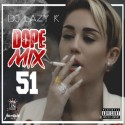 Dope Mix 51 mixtape cover art