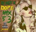 Dope Mix 53 mixtape cover art