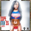 Dope Mix 55 mixtape cover art