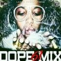 Dope Mix 61 mixtape cover art