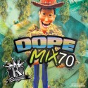 Dope Mix 70 mixtape cover art