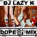Dope Mix 81 mixtape cover art