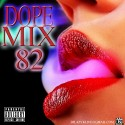 Dope Mix 82 mixtape cover art