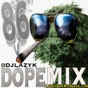 Dope Mix 86 mixtape cover art