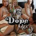Dope Mix 9 mixtape cover art