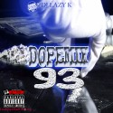 Dope Mix 93 mixtape cover art